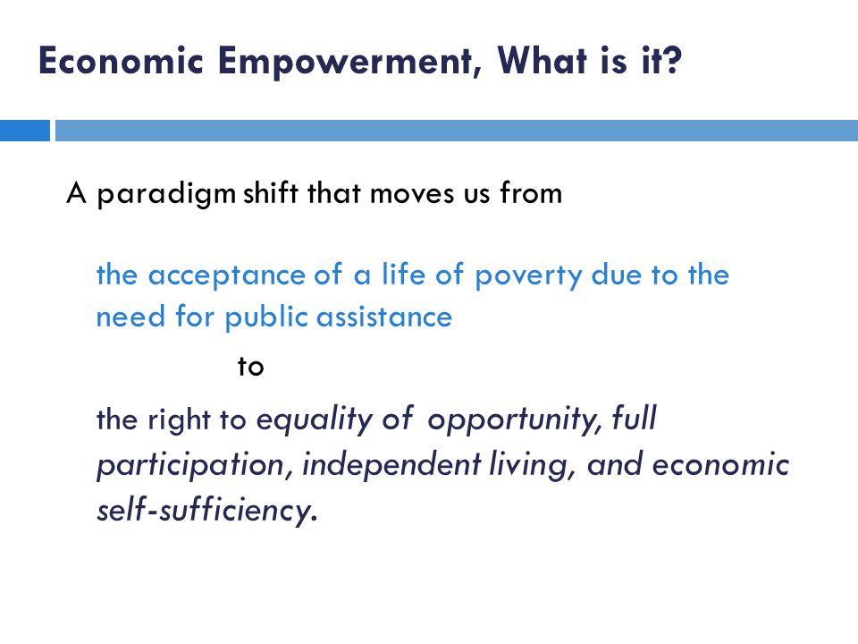 Economic Empowerment, What is it.
