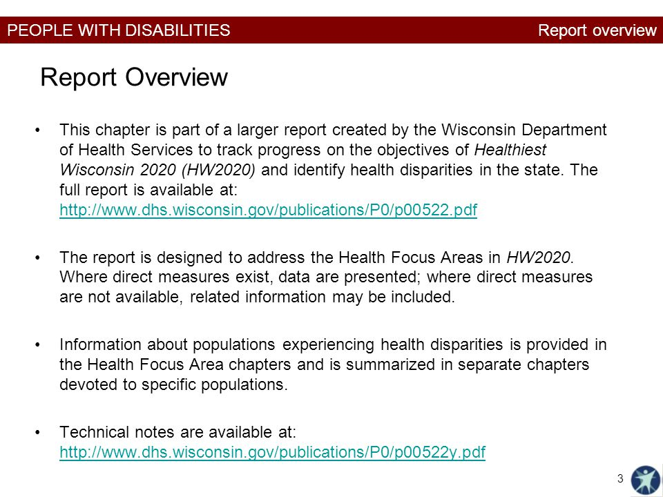 PEOPLE WITH DISABILITIES Report Overview This chapter is part of a larger report created by the Wisconsin Department of Health Services to track progr