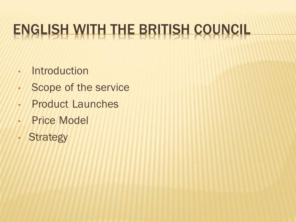 Introduction Scope of the service Product Launches Price Model Strategy