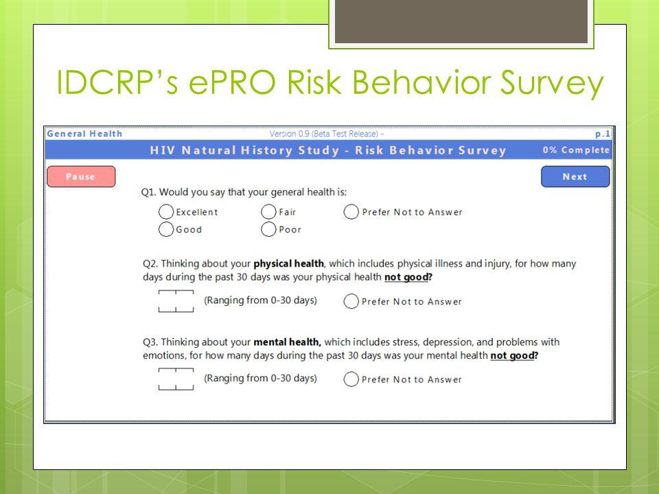 IDCRPs ePRO Risk Behavior Survey