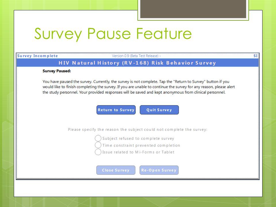 Survey Pause Feature