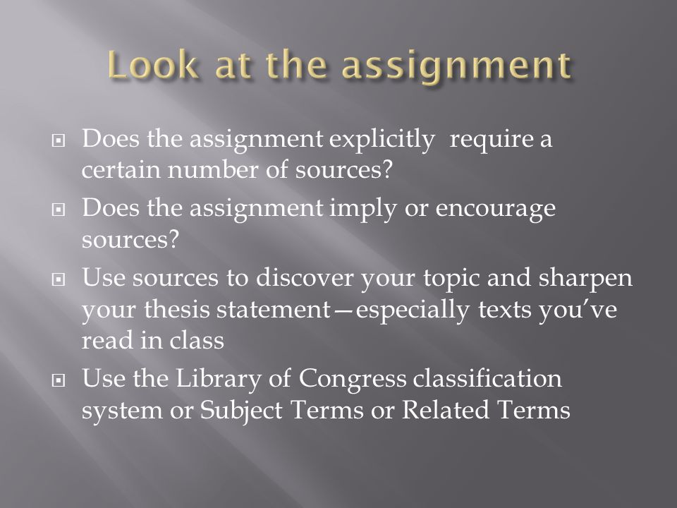 Does the assignment explicitly require a certain number of sources.