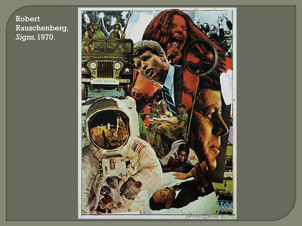 Robert Rauschenberg, Signs, 1970.