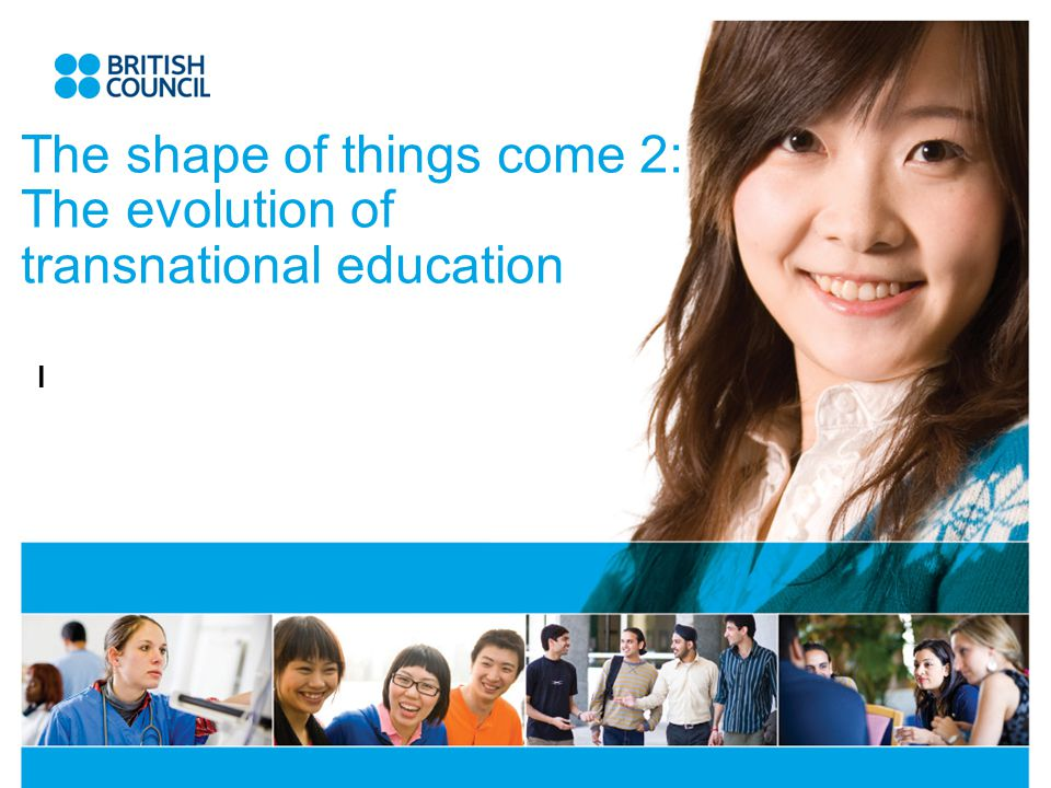 The shape of things come 2: The evolution of transnational education l