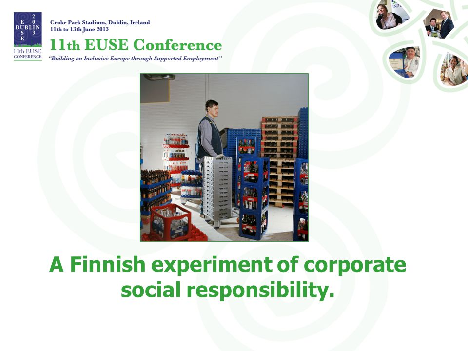 A Finnish experiment of corporate social responsibility.