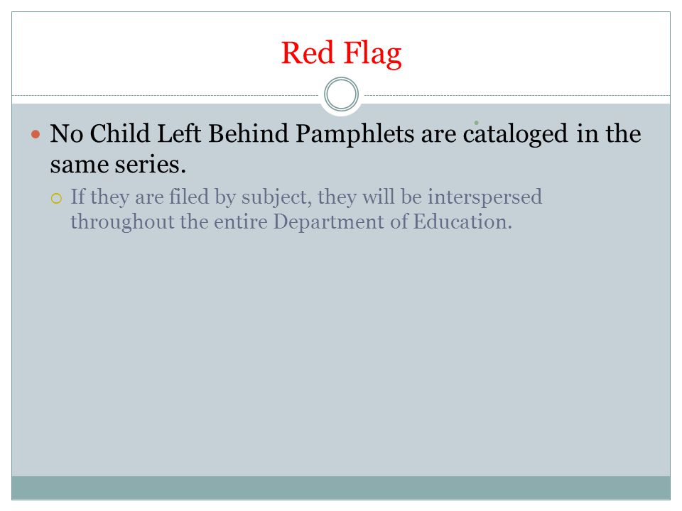 Red Flag No Child Left Behind Pamphlets are cataloged in the same series.