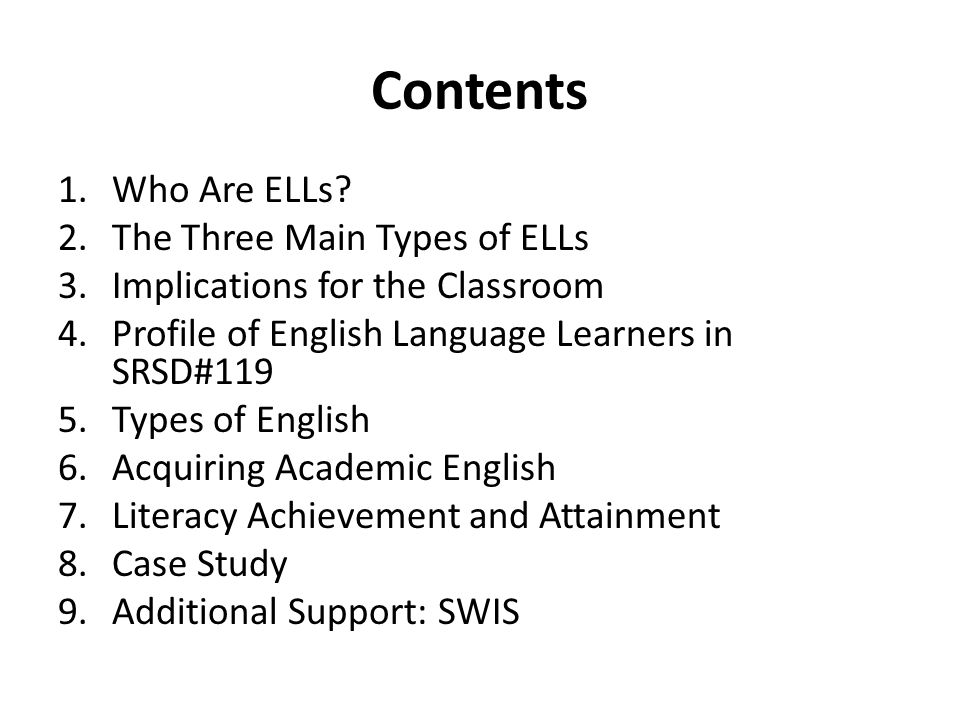 Contents 1.Who Are ELLs.