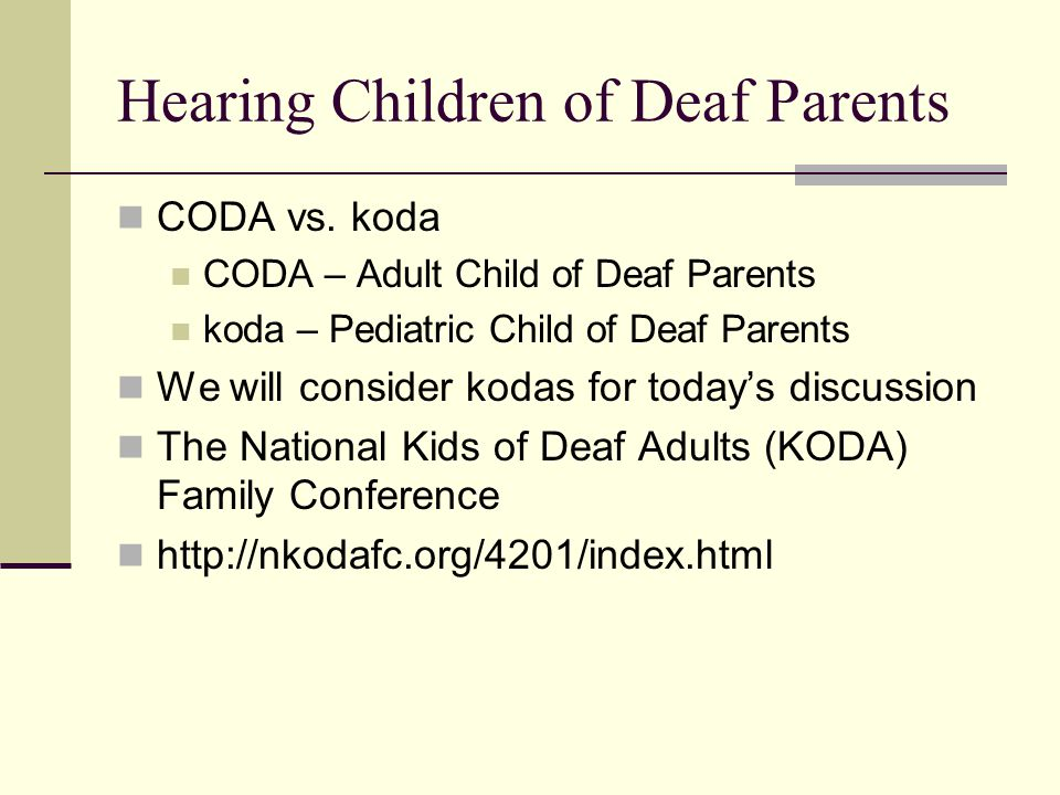 Hearing Children of Deaf Parents CODA vs.