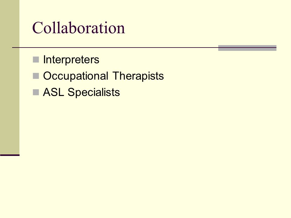 Collaboration Interpreters Occupational Therapists ASL Specialists