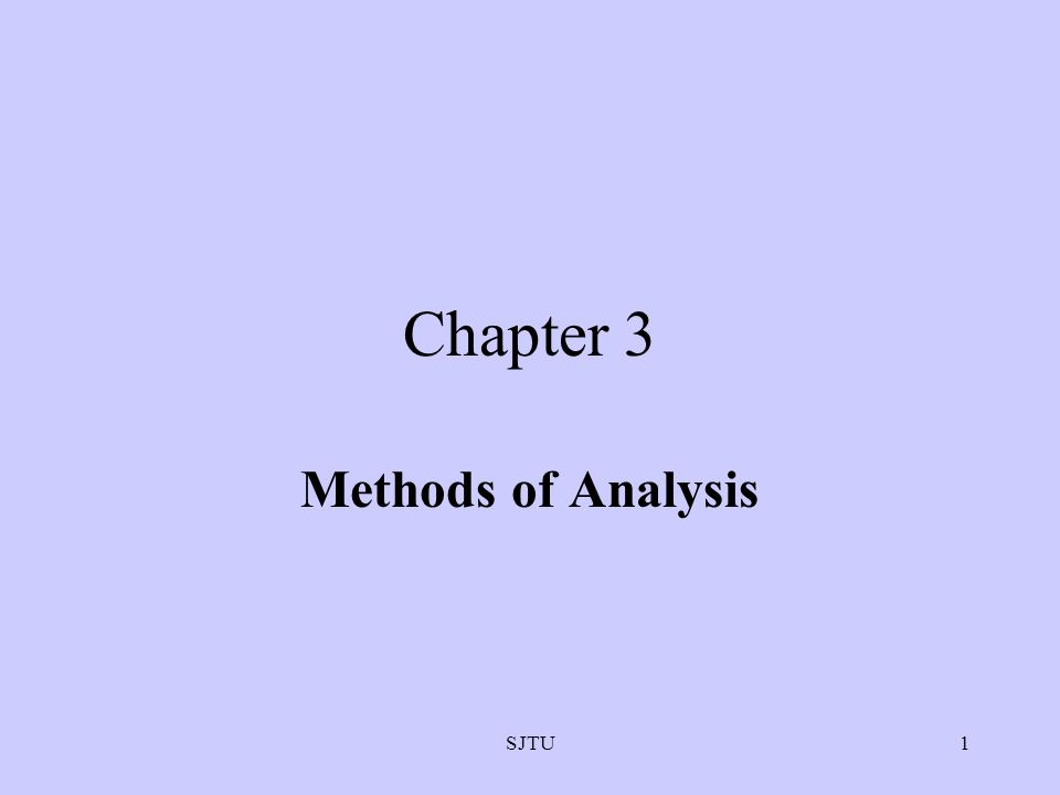 SJTU1 Chapter 3 Methods of Analysis