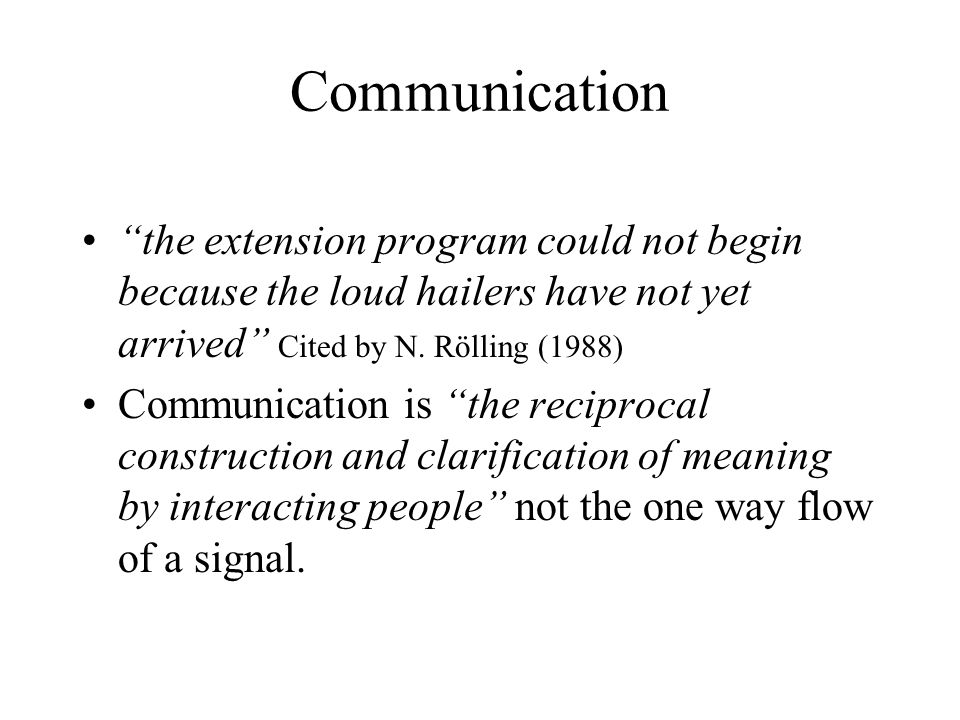 Communication the extension program could not begin because the loud hailers have not yet arrived Cited by N.