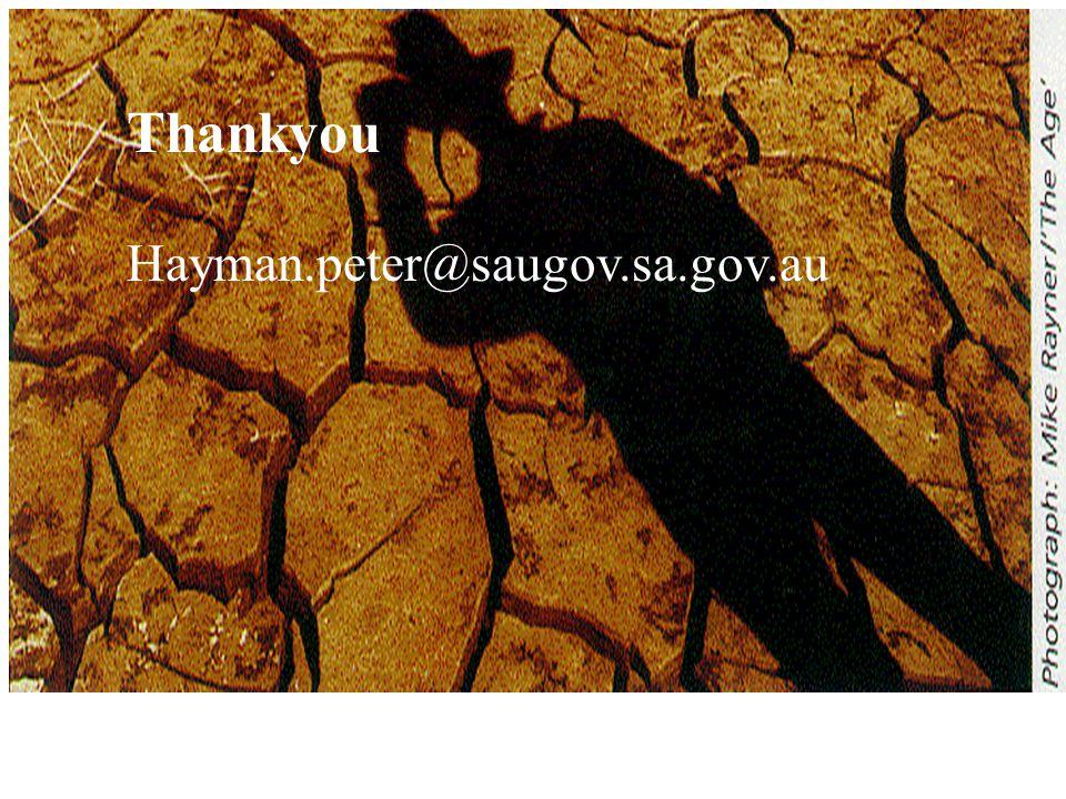 Thankyou Hayman.peter@saugov.sa.gov.au