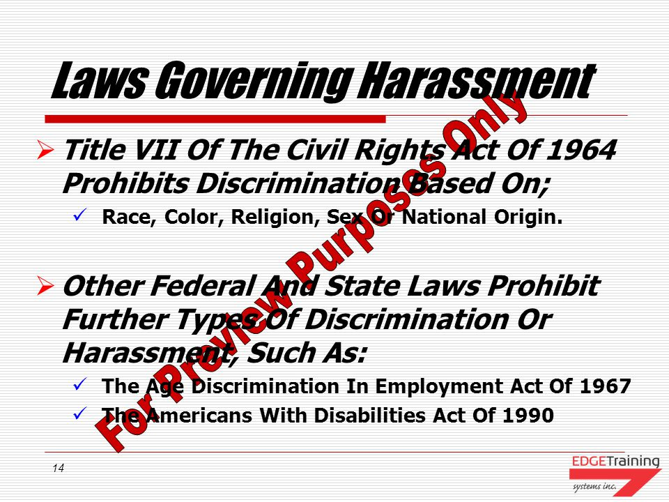 13 Hostile Work Environment Exists If The Following Can Be Shown; Subject to a work environment in which there were sexual advances, requests for sexu