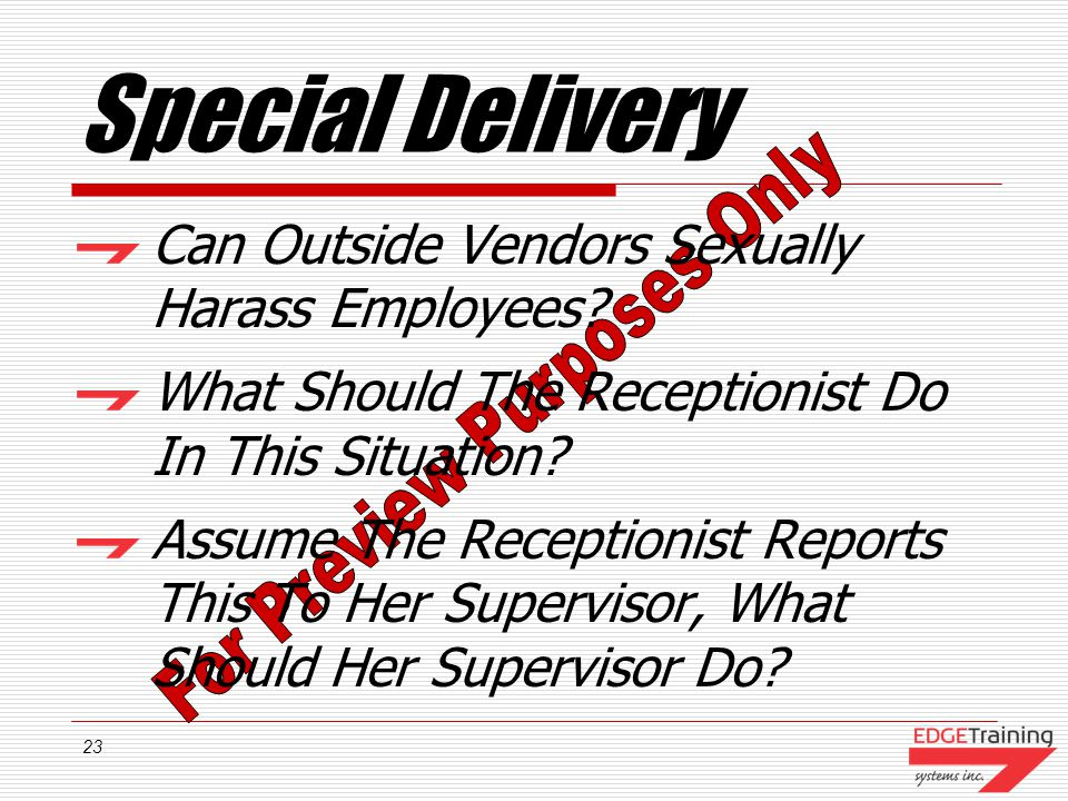 23 Special Delivery Can Outside Vendors Sexually Harass Employees.