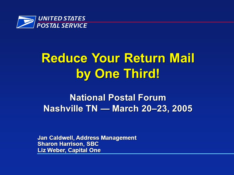 Reduce Your Return Mail by One Third.