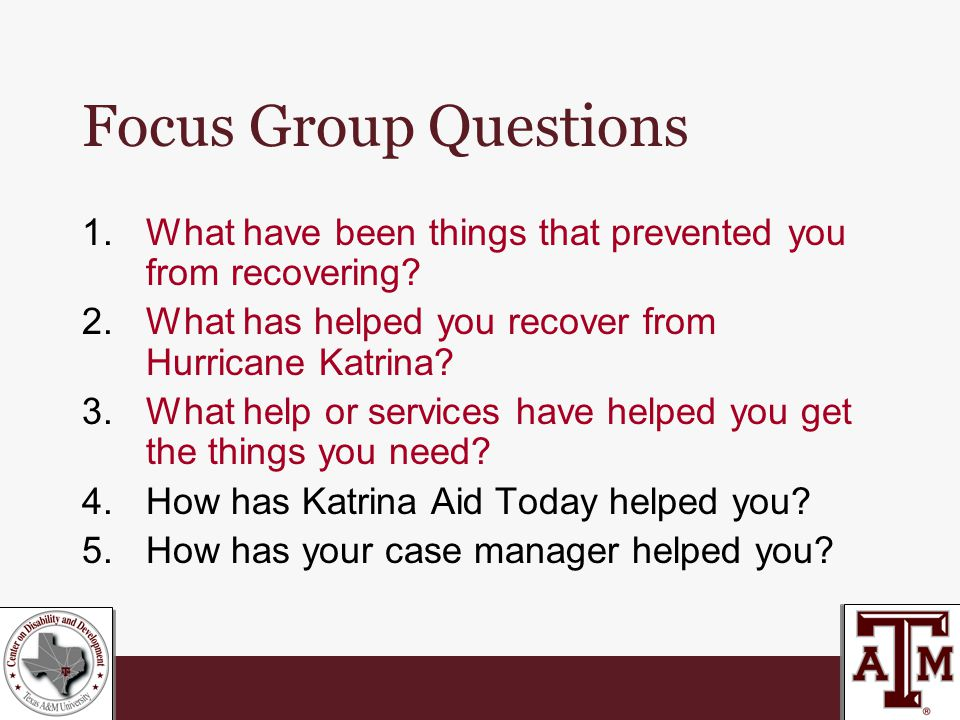 Focus Group Questions 1.What have been things that prevented you from recovering.