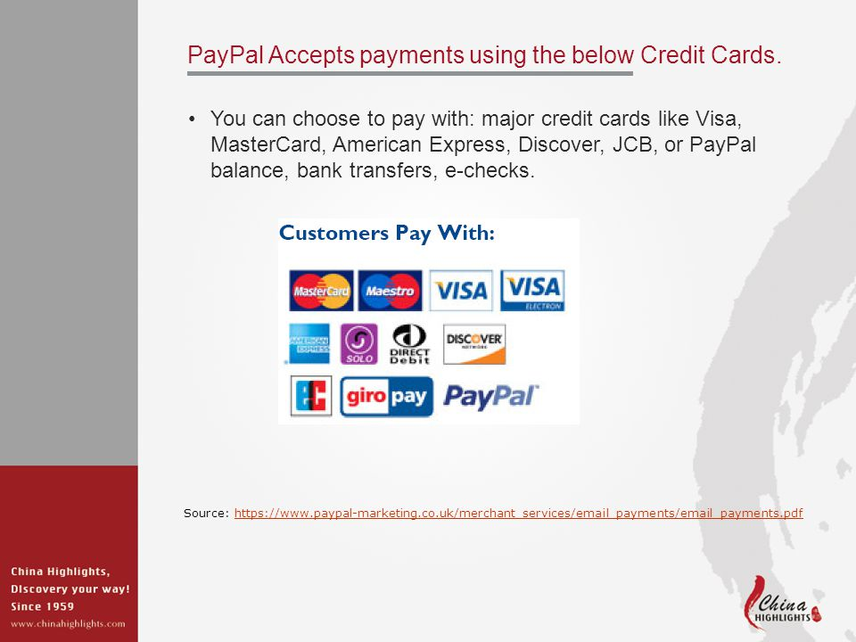 PayPal Accepts payments using the below Credit Cards.