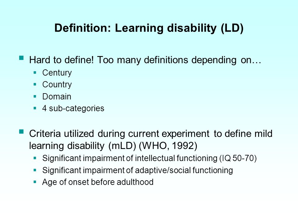 Relevance LD might have serious impacts on reliability and accuracy of an eyewitness account, since it influences several cognitive skills High prevalence rate (Emerson, 2001) People with LD are more susceptible to victimization (Memon & Bull, 1999) Limited research