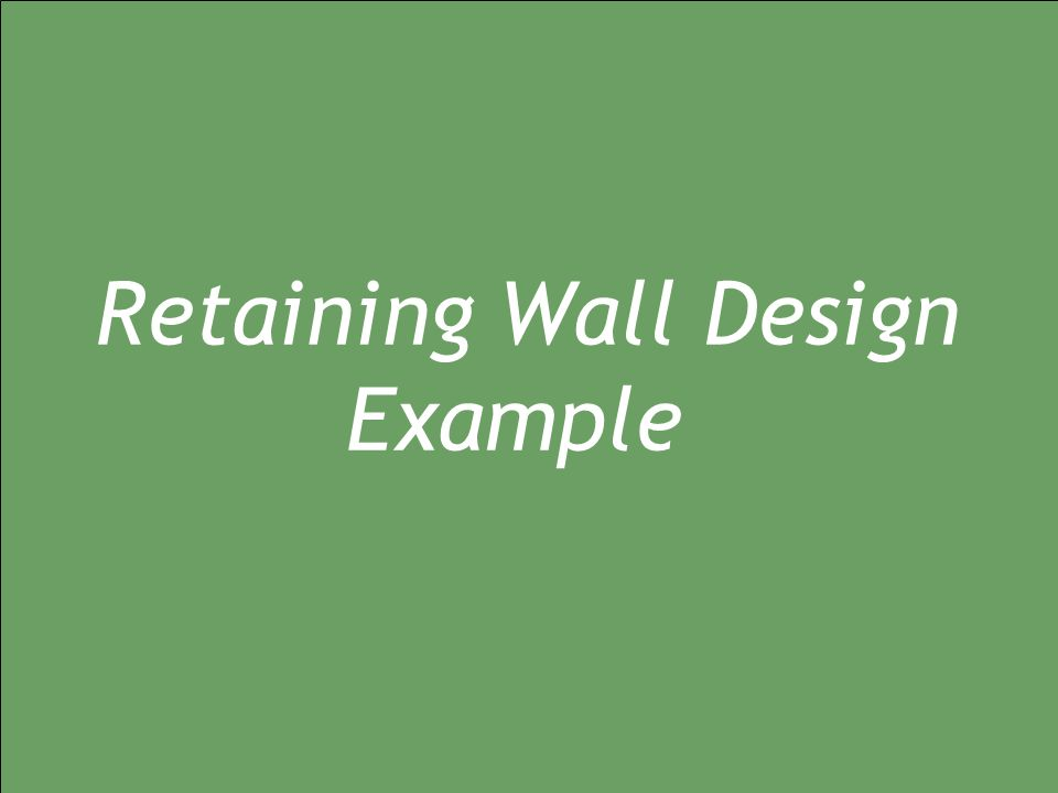 Jan/Feb 2009 Seminar: Geotechnical Stability Analysis to Eurocode 7 29/05/2014 geo1.0 Retaining Wall Design Example