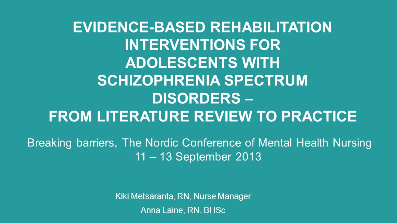 INTERVENTION- IN-PATIENT 29.5.2014 kiki.metsaranta@hus.fi In - patient treatment – restrain, holding, seclusion, time-out –high risk group of restrain during inpatient treatment