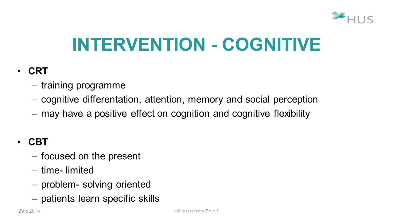 INTERVENTION - COGNITIVE EPP (Calgary Early Psychosis Program) –case management, psychiatric management and medication, strategies, cognitive-behavior therapy, group therapy and family interventions
