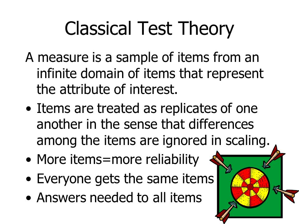 A measure is a sample of items from an infinite domain of items that represent the attribute of interest.