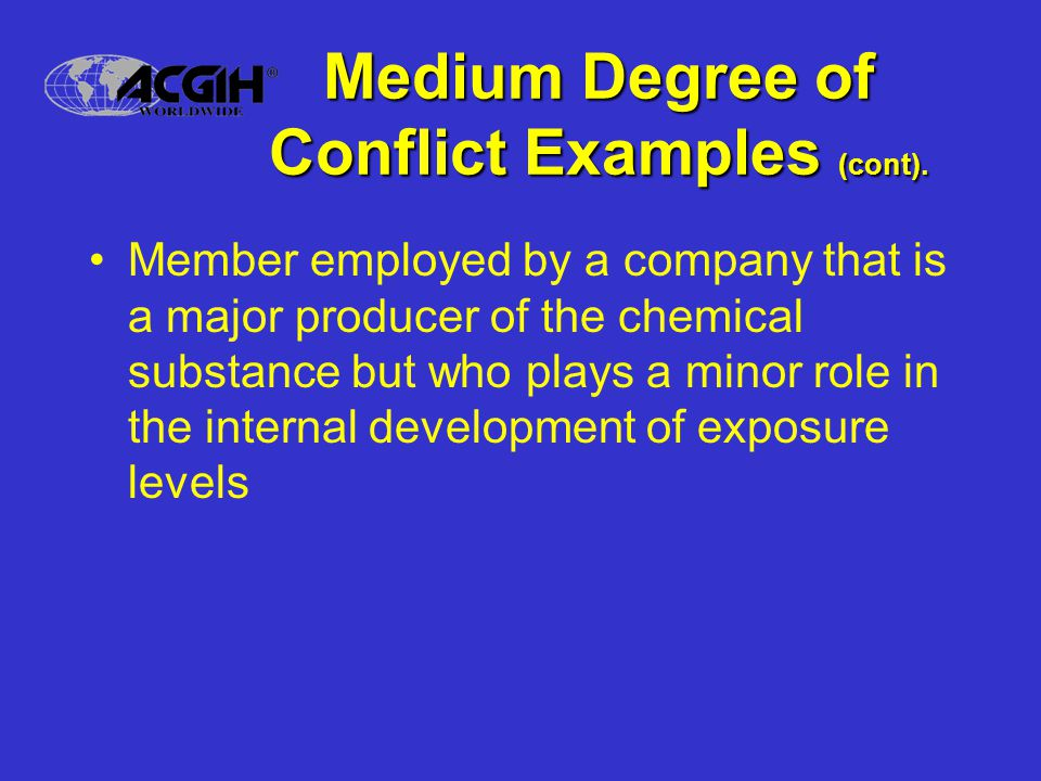 Medium Degree of Conflict Examples (cont).
