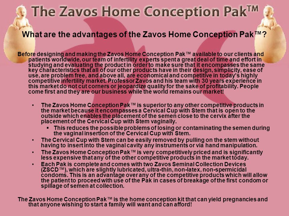 How do I use the Zavos Home Conception Pak? General Warnings and Cautions Please read all warnings and cautions before use of the Zavos Home Conceptio