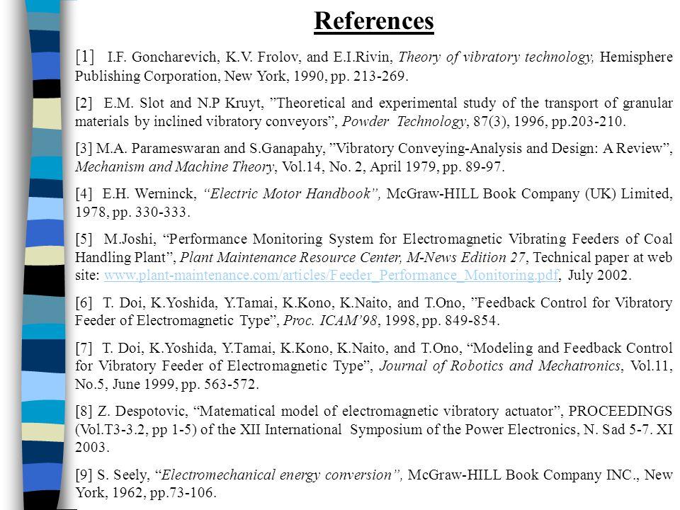 References [1] I.F. Goncharevich, K.V.