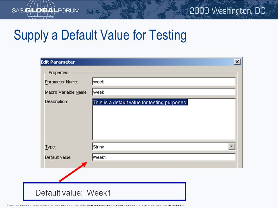 Supply a Default Value for Testing Default value: Week1
