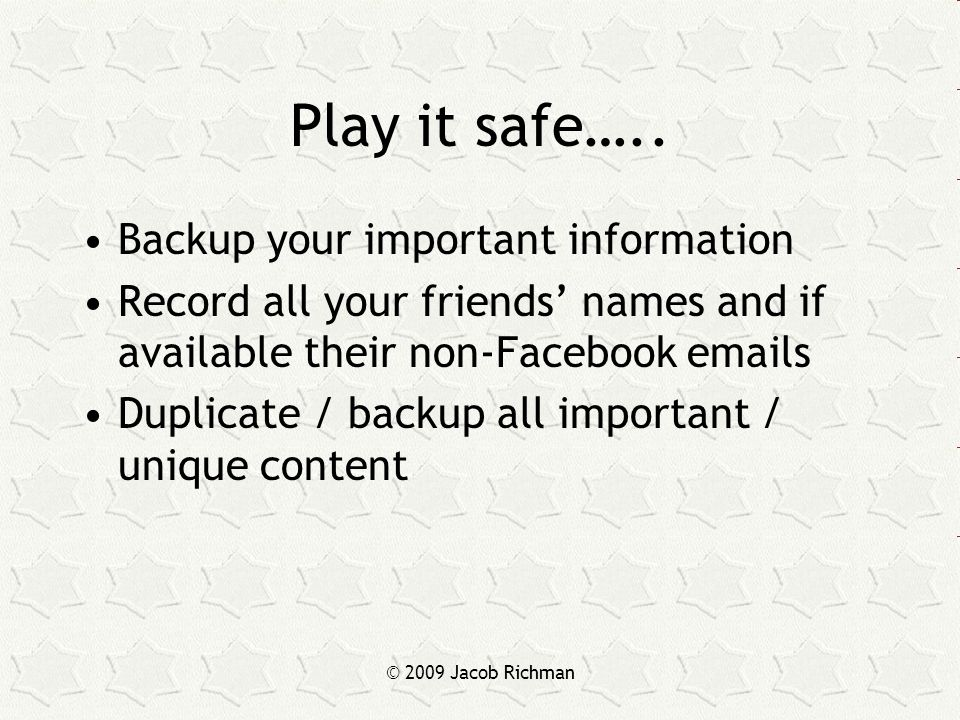 Play it safe…..