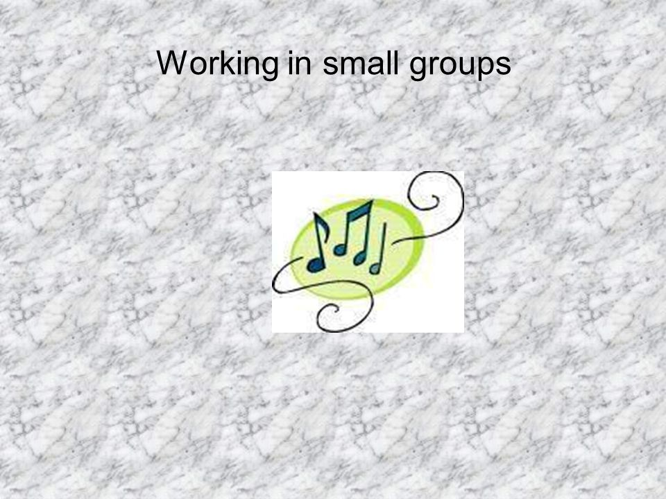 Working in small groups