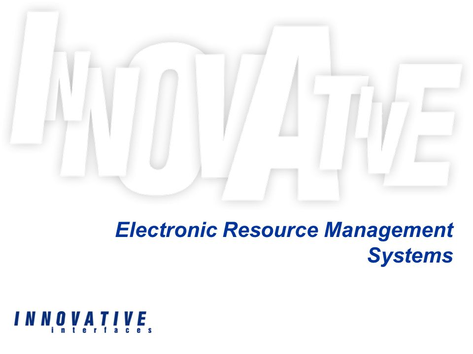 Electronic Resource Management Systems