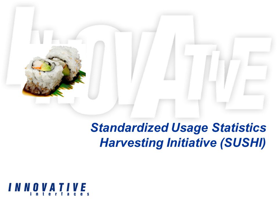 The Standardized Usage Statistics Harvesting Initiative : Why Web Services.