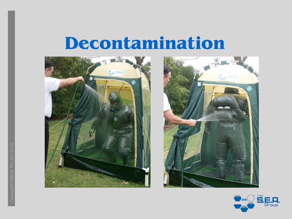 Copyright © 2005 by The SEA Group Decontamination