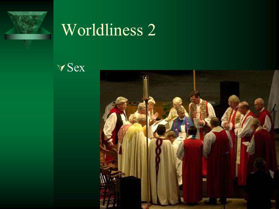 Worldliness 2 Sex