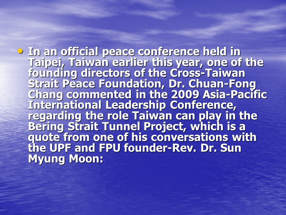In an official peace conference held in Taipei, Taiwan earlier this year, one of the founding directors of the Cross-Taiwan Strait Peace Foundation, Dr.