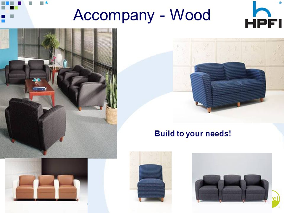 Goes Great With Work ® Accompany - Wood Build to your needs!