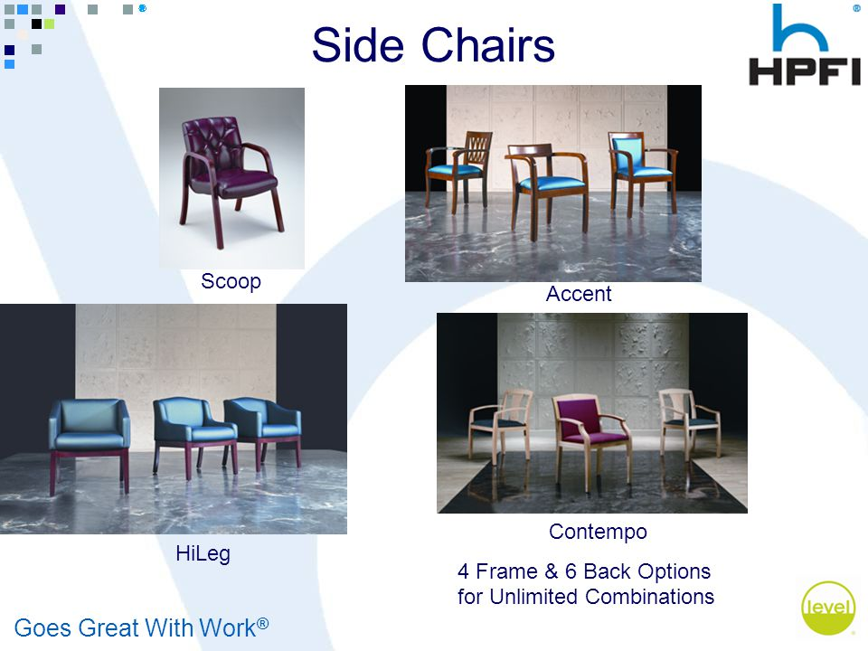 Goes Great With Work ® Side Chairs Scoop Accent HiLeg Contempo 4 Frame & 6 Back Options for Unlimited Combinations