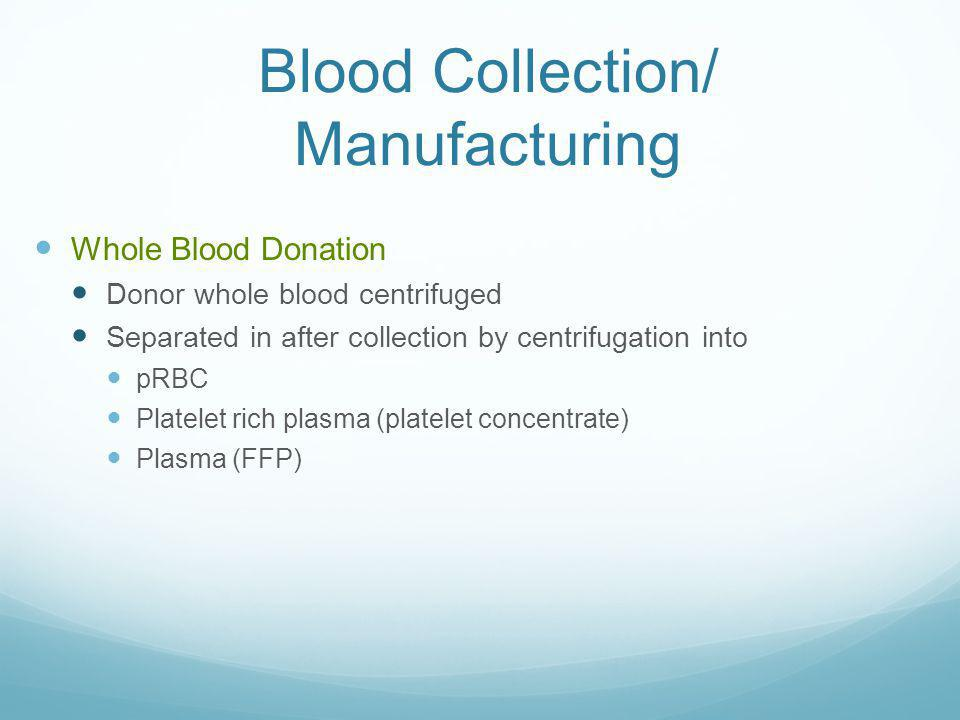 Platelets Pooled platelet concentrates (PCs) from several whole blood donations 6 pack, 4 pack, 10 pack Multiple donors = One therapeutic dose Platele