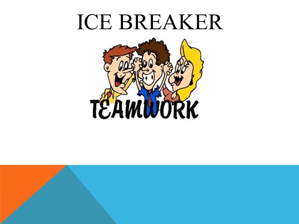 ICE BREAKER fffffffffffffffffffffffffff