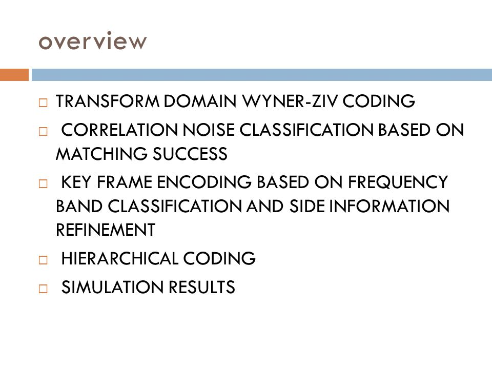 WZ-4 frames 2 frame distance from key frames and 4 frame distance from each other.
