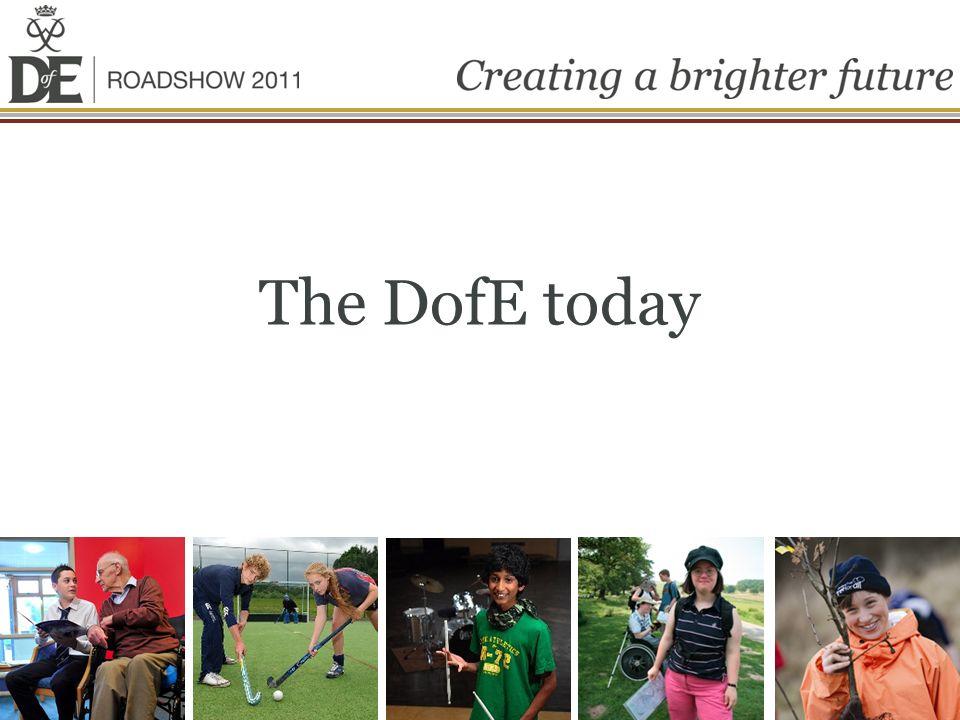 The DofE today