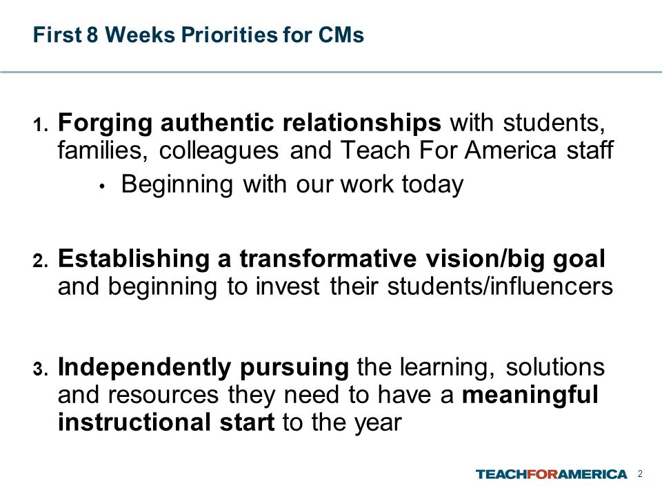 2 First 8 Weeks Priorities for CMs 1.