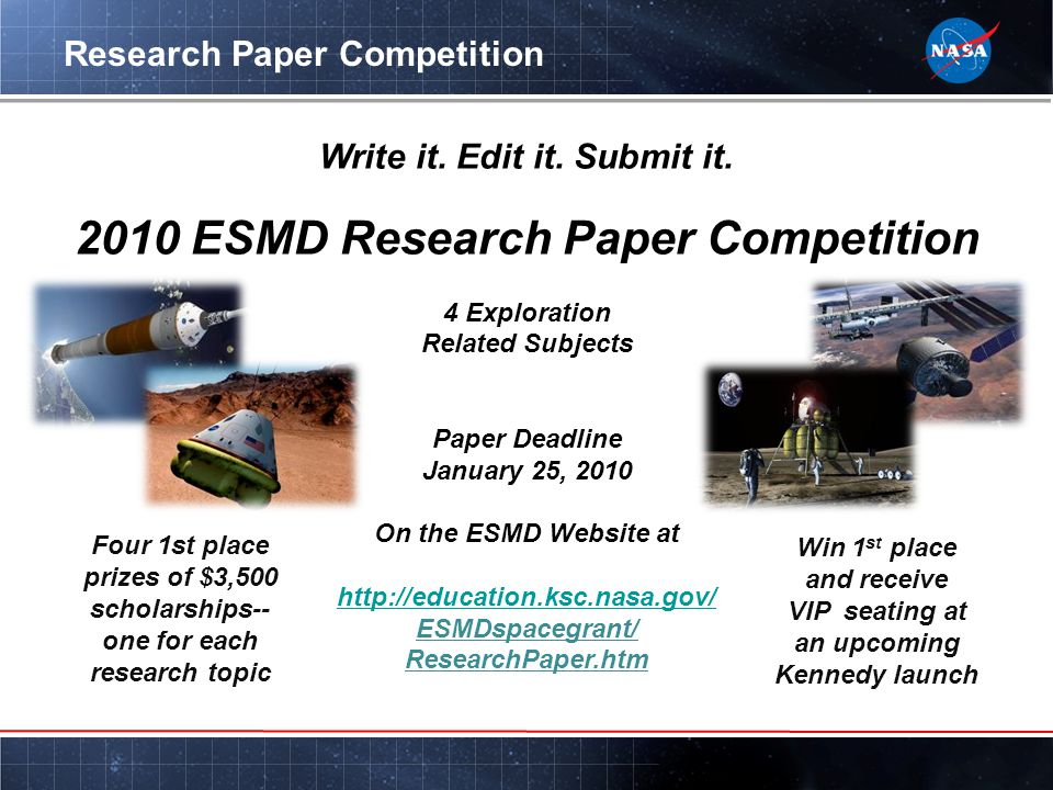 Research Paper Competition Write it. Edit it. Submit it.