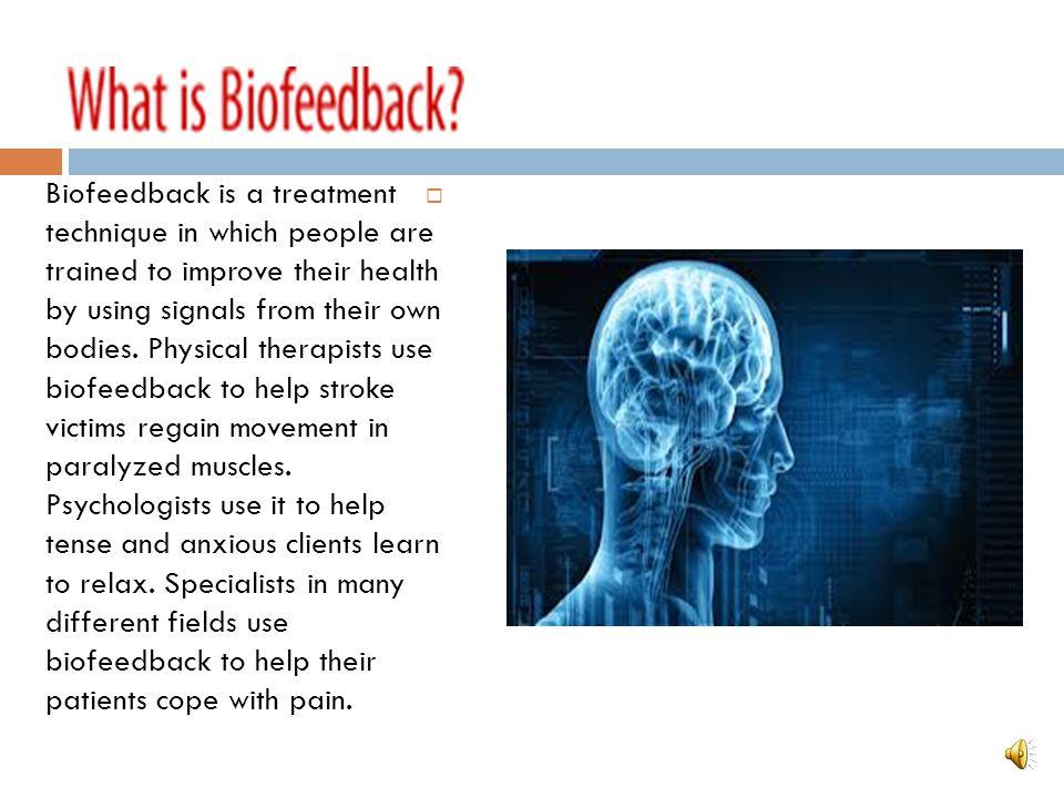 Biofeedback student:Arman Ashrafi teacher:Dr.a.arshi