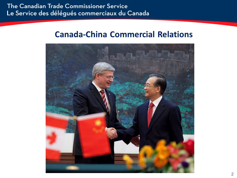 2 Canada-China Commercial Relations