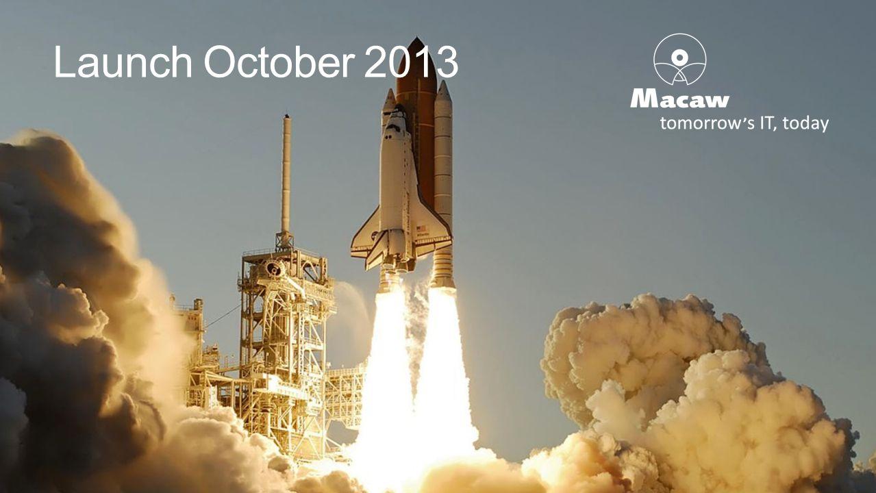 Launch October 2013