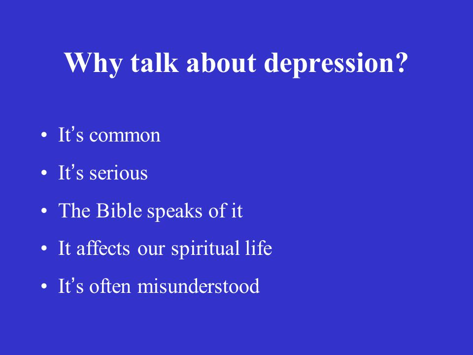 Why talk about depression.