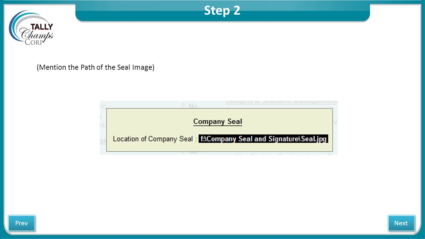 Step 2 (Mention the Path of the Seal Image) Next Prev